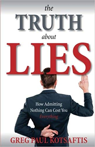the truth and lies by gregg kotsaftis